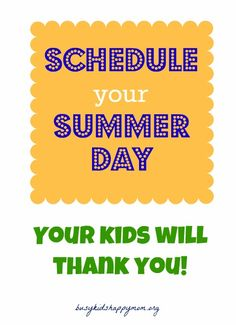 Having a routine for summer actually makes me excited to have the kiddo home. Busy Kids = Happy Mom: Kids Thrive on Structure and Routine.great tips and links to other sites. Summer Schedule, Kids Schedule, Summer Activities For Kids, Fun Activities, Activity Ideas, Summer Games, Summer School, Summer Kids, Happy Mom