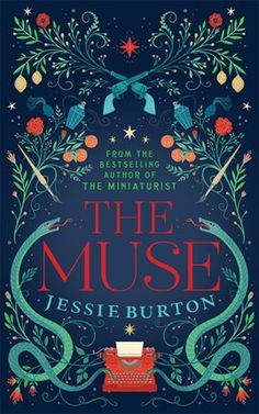 Booktopia has The Muse by Jessie Burton. Buy a discounted Paperback of The Muse online from Australia's leading online bookstore. Cool Books, I Love Books, New Books, Books To Read, Books 2016, Book Cover Art, Book Cover Design, Book Design, Carol Rossetti