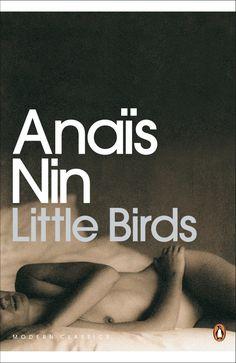 Anais Nin - Little Birds