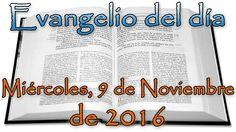 Gospel of the day (Wednesday, November 9, 2016) Closed Caption