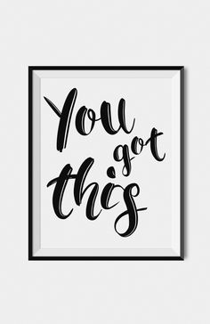 """Inspirational Words """"You Got This"""", Typography Quote Wall Art Print"""