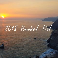 2018 Bucket List