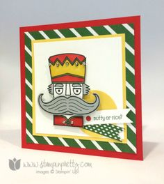 """Mary Fish: Stampin' Pretty: Nutty or Nice? This Nutcracker is """"Siuite!"""" - 8/29/14  (SU die: Mustache; stamp: Santa Stache)"""