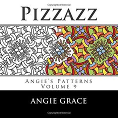 Pizzazz (Angie's Patterns Volume 9), http://www.amazon.com/dp/1494214075/ref=cm_sw_r_pi_awdm_RGp-vbNV69954