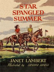 Star Spangled Summer by Janet Lambert...This series about the Parish Family was a favorite.