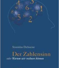 Der Zahlensinn Oder Warum Wir Rechnen Können (German Edition) By Stanislas Dehaene PDF
