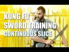 Kung Fu Sword Training Fundamentals - Continuous Slicing Drill - YouTube