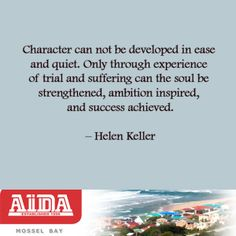 Quote from Helen Keller. Bookmark This Page, Helen Keller, Ambition, Trials, Success, How To Get, Quotes, Character, Inspiration