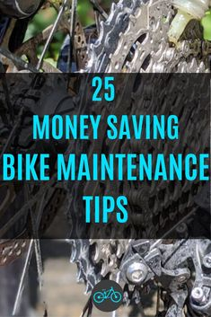 25 Money Saving Bike Maintenance Tips