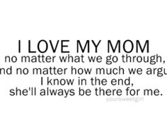 i really do have the best mom in the world favorite quotes mother