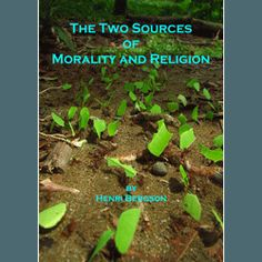 The Two Sources of Morality and Religion by Henri Bergson (ebook)
