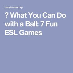 ESL students have to make the effort to complete tasks, do homework and study. But when it comes to providing fun, challenging activities that will motivate them to learn, the ball is in you Esl Lessons, English Lessons, Esl Resources, Vocabulary Games, Do Homework, School Hacks, Teaching Materials, What You Can Do, Teaching English