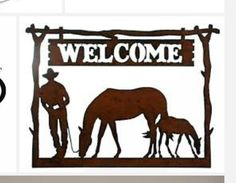 Western Home Decor Rustic Metal Welcome Sign Cowboy Horse - Western Home Decor Welcome Sign Cowboy Mare and Foal Wide 18 gauge Steel in rustic finish Plasma cut to produce distressed edges Cowboy and Horses Made in USA Cowboy Horse, Cowboy Art, Western Wall Decor, Rustic Decor, Cowboy Home Decor, Metal Wall Art, Wood Art, Metal Welcome Sign, Gravure Illustration