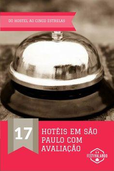 São Paulo, dicas de viagem, onde ficar em São Paulo, hotéis em São Paulo