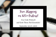 Free shipping on $25+ orders! I dare you to try something new. Grab that liquid eyeliner! Try that eyeshadow shade that you never thought would work. With $25, you can give yourself a whole makeover with Avon!