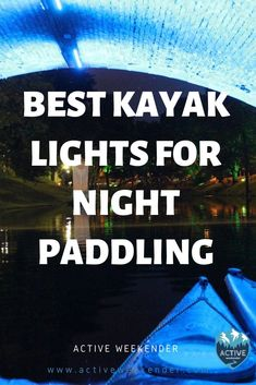 Take your kayak out after sunset with a good light system. #kayaking #nightpadling Kayak Fishing Tips, Fishing 101, Gone Fishing, Kayak Lights, Kayaking Trips, Sup Paddle Board, Kayaks, Camping And Hiking
