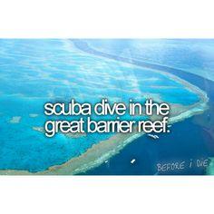 scuba dive in the great barrier reef | bucket list | before I die