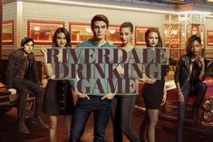 RIVERDALE DRINKING GAME
