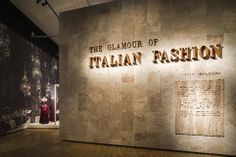 """The Glamour of Italian Fashion, 1945-2014"" ~ 2014 Exhibit at the Victoria and Albert Museum"
