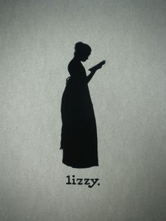 Lizzy.....one of the best characters ever to be written (besides Mr. Darcy of course!!)