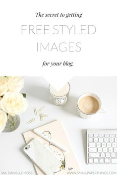 The secret to getting free styled images for your blog! Free styled stock photography is hard to come by or it's expensive. Follow this one tip to gain access to beautiful images absolutely FREE!