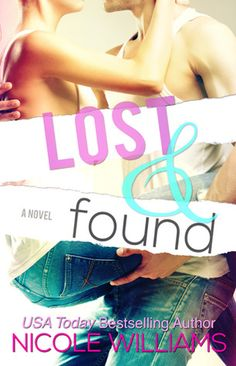 Lost and Found series - (Book #1 Lost and Found) - Nicole Williams- --Reading now!- Read it..Loved it!