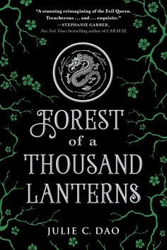 Redesigned Paperback #CoverReveal Forest of a Thousand Lanterns (Rise of the Empress, #1) by Julie C. Dao