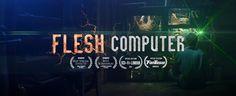 'Flesh Computer', A Dystopian Sci-Fi Short About a Handyman With an Organic Homemade Computer