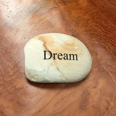 Dream Engraved  Beach Pebble Message Stone , Engraved Rock, Gift Stone