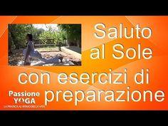 Saluto al sole con esercizi di preparazione - YouTube