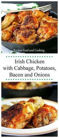 Irish Chicken with Cabbage, Potatoes, Bacon and Onions, the alternative recipe for St. Patrick's Day. - Recipes, Food and Cooking #chickenfoodrecipes