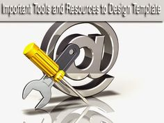 Tools require for blogger template designer