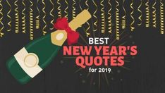 Best New Year Quotes for Ringing in 2019 – Funny and Inspirational!