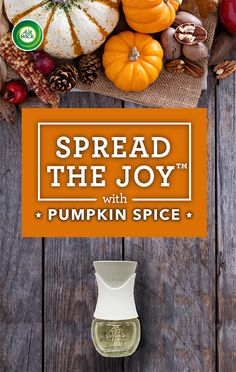 Spread the Joy of Pumpkin Spice with @AirWick Scented Oil Warmer. Scent Moves Us.