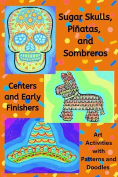 This doodle activity about Day of the Dead icons sugar skulls, piñatas, and sombreros is fun for elementary and middle school kids. Includes templates, examples, editable directions, patterns, and sample designs. Art Sub Plans, Art Lesson Plans, School Kids, Middle School, First Grade Art, Second Grade, Emergency Sub Plans, Early Finishers Activities, Halloween Doodle