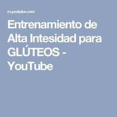 Entrenamiento de Alta Intesidad para GLÚTEOS - YouTube