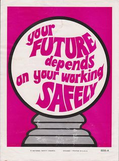 Vintage Workplace Safety Poster 1960s