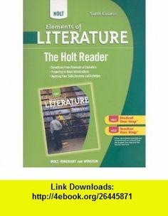 Holt Sixth Course Reader, C.6 Workbook Elements Literature,12/12th BRAND NEW!