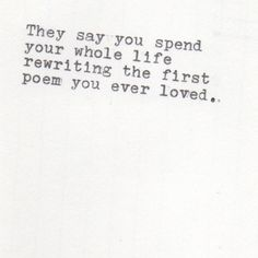 or re writing the first love you ever poemed