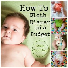 How To Cloth Diaper on a Budget Day Six : Make Your Own