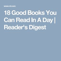18 Good Books You Can Read In A Day | Reader's Digest