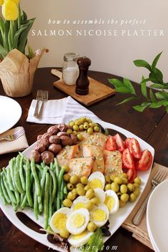 Salmon Nicoise Platter. Perfect for a meal that won't weigh you down in the Spring and Summer