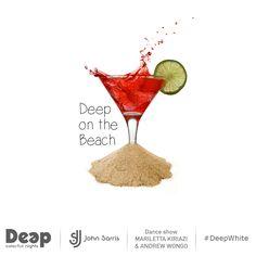#DeepWhite #FridayNights ~ Deep on the Beach