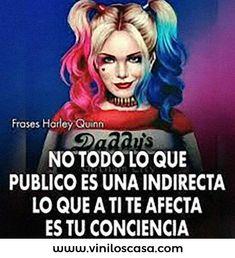 BOOOOM !!! 😲  Entra aquí ➡️ www.viniloscasa.com  #viniloscasa #latiendadelaspegatinas #vinilosbaratos #stickers #myvinilo #tenvinilo #tenstickers #vinilosdecorativos #teleadhesivo #decorarconvinilos #vinilos #HarleyQuinn #FrasesQueAplicanEnMiVida #frases Crazy Quotes, Life Quotes, Harley Quinn, Cute Spanish Quotes, Latinas Quotes, Ex Amor, Laughing Jack, Savage Quotes, Joker Quotes