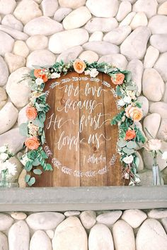 We Love Because He First Loved Us Sign Wooden by ThePaperWalrus