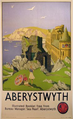 Aberystwyth - Great Western Railway by Michael Reilly Posters Uk, Train Posters, Railway Posters, Vintage Advertising Posters, Vintage Travel Posters, British Travel, Travel Uk, Train Travel, Aberystwyth