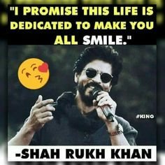 Thanks Shahrukh. King Of My Heart, All Smiles, Love You More Than, Shahrukh Khan, I Promise, I Love Him, Bollywood, Jokes, Actors