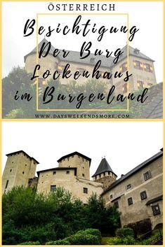 Besichtigung der Burg Lockenhaus im Burgenland - Erfahrungsbericht und Fotos. Feldkirch, Austria, Germany, Castles, Movie Posters, Travel, Road Trip Destinations, Travel Inspiration, Travel Advice