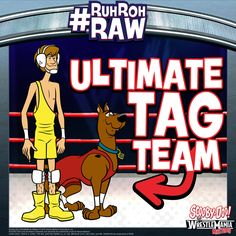 #ScoobyDoo #WWE #RuhRohRaw #TagTeam #Shaggy