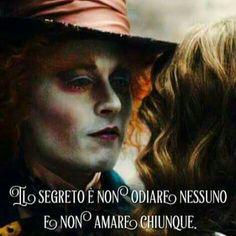 Do not think: Dream Jonny Deep, Italian Phrases, Secret Love, Beautiful Mind, Hunger Games, Words Quotes, Cool Words, Alice In Wonderland, Decir No